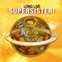 SUPERSISTER – Long Live Supersister at the  record fair Utrecht.
