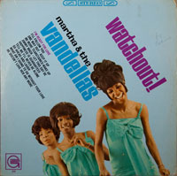 MARTHA & VANDELLAS  -  WATCH OUT - december - 1966