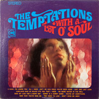 TEMPTATIONS  -  WITH A LOT O' SOUL - july - 1967