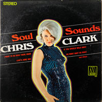 CHRIS CLARK  -  SOUL SOUNDS - august - 1967