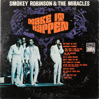 MIRACLES  -  MAKE IT HAPPEN - august - 1967