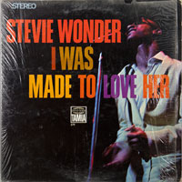 STEVIE WONDER  -  I WAS MADE TO LOVE HER - septembe - 1967