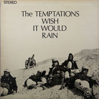 TEMPTATIONS  -  I WISH IT WOULD RAIN - april - 1968
