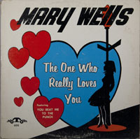 MARY WELLS  -  THE ONE WHO REALY LOVES YOU - septembe - 1962