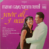 MARVIN GAYE&TAMMI TERRELL  -  YOU'RE ALL I NEED TO GET BY - august - 1968