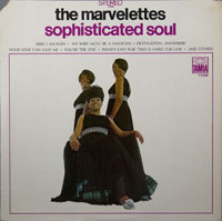 MARVELETTES  -  SOPHISTICATED SOUL - august - 1968