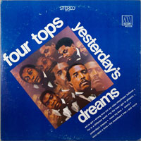 FOUR TOPS  -  YESTERDAY'S DREAMS - septembe - 1968