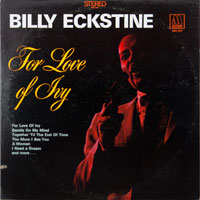 BILLY ECKSTYNE  -  FOR THE LOVE OF IVY - november - 1968
