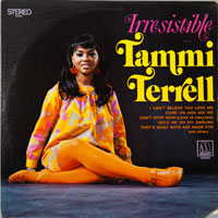 TAMMI TERRELL  -  IRRESSISTABLE - januari - 1969