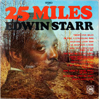 EDWIN STARR  -  25 MILES - april - 1969