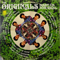 ORIGINALS  -  GREEN GROW THE LILACS / BABY I'M FOR REAL - july - 1969
