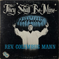 REV. COLUMBUS MANN  -  THEY SHALL BE MINE - december - 1962