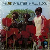 MARVELETTES  -  IN FULL BLOOM - oktober - 1969