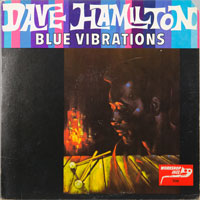 DAVE HAMILTON  -  BLUE VIBRATIONS - januari - 1963