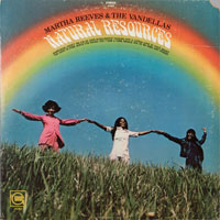 MARTHA & VANDELLAS  -  NATURAL RESOURCES - septembe - 1970