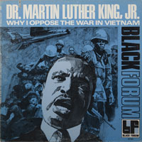 DR. MARTIN LUTHER KING  -  WHY I OPPOSE THE WAR IN VIETNAM - oktober - 1970