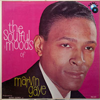 MARVIN GAYE  -  SOULFUL MOODS OF MARVIN GAYE - june - 1961