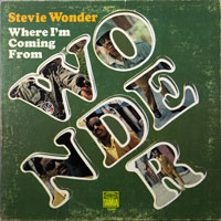 STEVIE WONDER  -  WHERE I AM COMING FROM - april - 1971