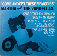 MARTHA & VANDELLAS  -  COME AND GET THESE MEMORIES - june - 1963