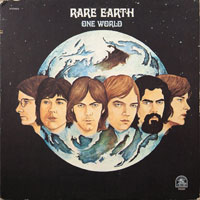 RARE EARTH  -  ONE WORLD - june - 1971