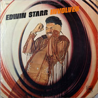 EDWIN STARR  -  INVOLVED - july - 1971