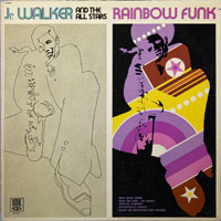 JR WALKER & ALL STARS  -  RAINBOW FUNK - july - 1971