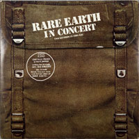 RARE EARTH  -  RARE EARTH IN CONCERT - december - 1971