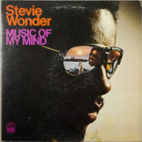 STEVIE WONDER  -  MUSIC OF MY MIND - februari - 1972