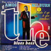 AMOS MILBURN  -  RETURN OF THE BLUES BOSS - july - 1963