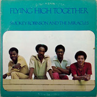 MIRACLES  -  FLYING HIGH TOGETHER - july - 1972