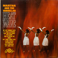 MARTHA & VANDELLAS  -  HEATWAVE - septembe - 1963