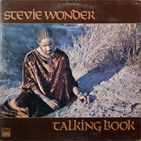 STEVIE WONDER  -  TALKING BOOK - november - 1972