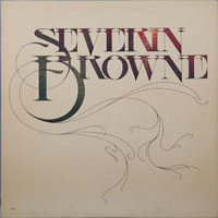 SEVERIN BROWNE  -  SEVERIN BROWNE - may - 1973