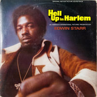 EDWIN STARR  -  HELL UP IN HARLEM - januari - 1974