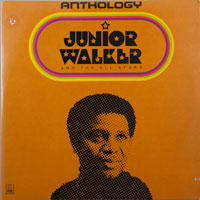 JR WALKER & ALL STARS  -  ANTHOLOGY - july - 1974