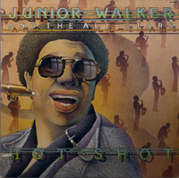 JR WALKER & ALL STARS  -  HOT SHOT - januari - 1976
