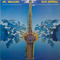 JR WALKER & ALL STARS  -  SAX APPEAL - june - 1976