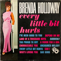 BRENDA HOLLOWAY  -  EVERY LITTLE BIT HURTS - june - 1964