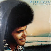 RONNIE McNEIR  -  LOVE'S COMING DOWN - septembe - 1976