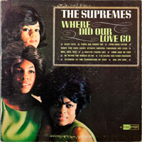SUPREMES  -  WHERE DID OUR LOVE GO - august - 1964
