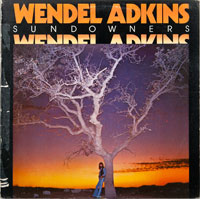 WENDEL ADKINS  -  SUNDOWNERS - januari - 1977