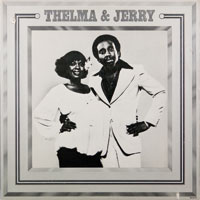JERRY BUTLER & THELMA HOUSTON  -  JERRY & THELMA - june - 1977