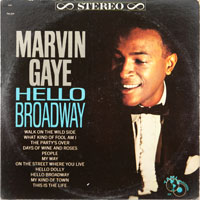 MARVIN GAYE  -  HELLO BROADWAY - november - 1964