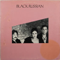 BLACK RUSSIAN  -  SAME - august - 1980