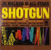 JR WALKER & ALL STARS  -  SHOTGUN - may - 1965