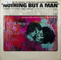 SOUNDTRACK  -  NOTHING BUT A MAN - may - 1965