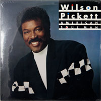 WILSON PICKETT  -  AMERICAN SOUL MAN - august - 1987